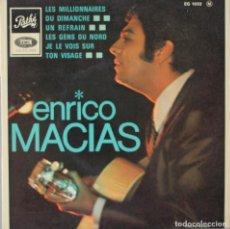 Discos de vinilo: ENRICO MACIAS// LES MILLIONNAIRES+3// EP// PATHÉ FRANCE. Lote 206574651