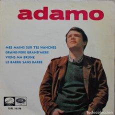Discos de vinilo: ADAMO// MES MAINS SUR TES HANCHES+3// EP// 1965// LA VOZ DE SU AMO. Lote 206575740