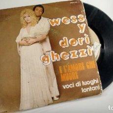 Discos de vinilo: SINGLE ( VINILO) -PROMOCION- DE WES & DORI GHEZZI AÑOS 70. Lote 206576040