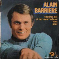 Discos de vinilo: ALAN BARRIERE// EMPORTE MOI+3// EP// BARCLAY FRANCE. Lote 206576358