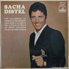 Discos de vinilo: SACHA DISTEL/QUE CALAMIDAD EL AMOR+3//EP// LE VOIX DE SON MAITRE FRANCE. Lote 206577236