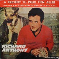 Discos de vinilo: RICHARD ANTHONY// A PRESENT TU PEUX T´EN ALLER+3//EP// 1955// LA VOZ DE SU AMO. Lote 206577865