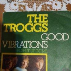 Discos de vinilo: THE TROGGS. GOOD VIBRATIONS.. Lote 206578782