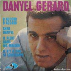Discos de vinilo: DANYEL GERARD// D´ACORD D´ACORD+3// EP// DISCAZ FRANCE. Lote 206580307