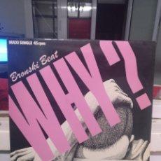 Discos de vinilo: BRONSKI BEAT. WHY. MAXI SINGLE LONDON 1984. Lote 206592133