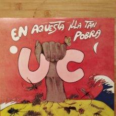 Disques de vinyle: UC, EN AQUESTA ILLA TAN POBRA (EDIGSA) LP - ENCARTE. Lote 206593955