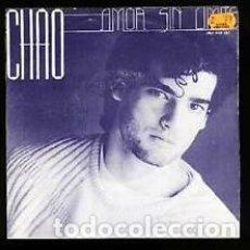 Discos de vinilo: VINILO 7 CHAO AMOR SIN LIMITES/SOLO PARA TI. NUEVO. Lote 206639851