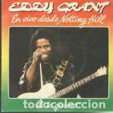 Discos de vinilo: VINILO 7 EDDY GRANT DI TE QUIERO EN VIVO DESDE NOTTHING HILL. NUEVO. Lote 206639891
