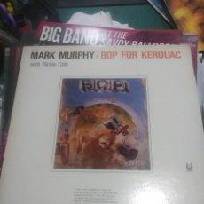 Discos de vinilo: LP MARK MURPHY BOP FOR KEROUAC VG++. Lote 206777368