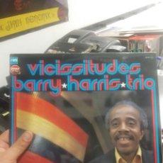 Discos de vinilo: LP BARRY HARRIS TRIO VISMCISSITUDES VGVG+/VG++ FIRMADO POR EL ARTISTA. Lote 206778377
