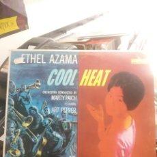 Discos de vinilo: LP ETHEL AZAMA COOL HEAT VG++. Lote 206779881