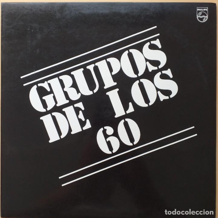 GRUPOS DE LOS 60 (LP) PHILIPS 1990. RELAMPAGOS, MIGUEL RIOS, SONOR, FORMULA V, JUNIOR´S INDONESIOS (Música - Discos - LP Vinilo - Grupos Españoles 50 y 60)