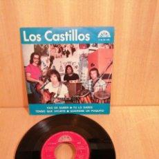 Discos de vinilo: LOS CASTILLOS. HAS DE SABER, TU LO SABES, ETC EP.. Lote 206805836