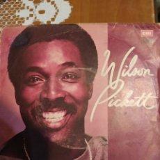 Discos de vinilo: WILSON PICKETT. TE NECESITO Y EL AMOR DE MI VIDA.. Lote 206808681