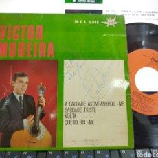 Discos de vinilo: VÍCTOR MOREIRA EP A SAUDADE ACOMPANHOU-ME + 3 ESPAÑA 1966 FIRMADO POR EL. Lote 206813566