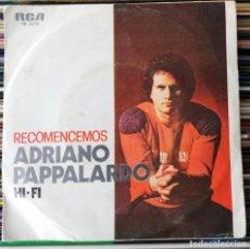 "Dischi in vinile: ADRIANO PAPPALARDO - RECOMENCEMOS (7"", SINGLE) (RCA VICTOR, RCA) PB - 6376 (D:NM). Lote 206815062"