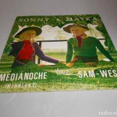 Discos de vinilo: SINGLE SONNY & MAYKA - MEDIA NOCHE - SAM-WEST. Lote 206825875