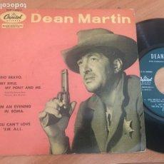Discos de vinilo: DEAN MARTIN (RIO BRAVO +3) EP ESPAÑA (EPI18). Lote 206827342