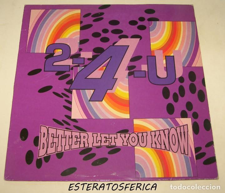 2-4-U - BETTER LET YOU KNOW - BOY RECORDS 1991 (Música - Discos de Vinilo - Maxi Singles - Techno, Trance y House)