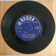 Discos de vinilo: TED HEATH & HIS MUSIC. COUNTRY WALTZ/ MARCH OF THE VICTORY. DECCA, UK 1963 SINGLE. Lote 206836698