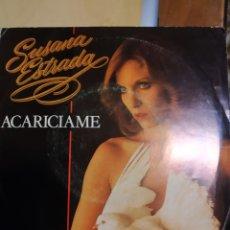 Discos de vinilo: SUSANA ESTRADA. ACARICIAME.. Lote 206838312