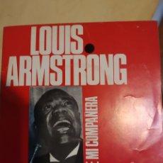 Discos de vinilo: LOUIS ARMSTRONG. UN BESO PARA UN SUEÑO Y SE MI COMPAÑERA.. Lote 206839372