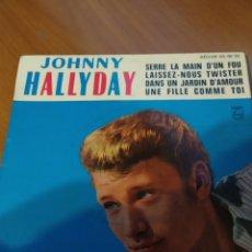 Discos de vinilo: JOHNNY HALLYDAY. SERRE LA MAIN D'UN FOU.. Lote 206840365