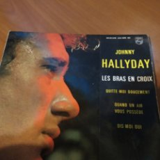 Discos de vinilo: JOHNNY HALLYDAY. LES BRAS EN CROIX.. Lote 206840368