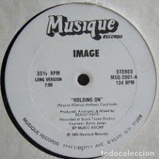 Discos de vinilo: IMAGE - HOLDING ON (2 VERSIONES) - MUSIQUE RECORDS MSQ-2001 - 1980 - EDICION USA. Lote 206864021