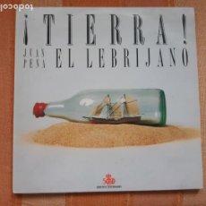 Discos de vinilo: LP EL LEBRIJANO. ¡ TIERRA !. Lote 206865536