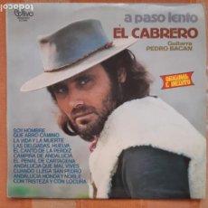 Discos de vinilo: LP EL CABRERO. A PASO LENTO. GUITARRA PEDRO BACAN.. Lote 206867422