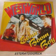 Discos de vinilo: WESTWORLD - SONIC BOOM BOY - RCA 1987. Lote 206876736