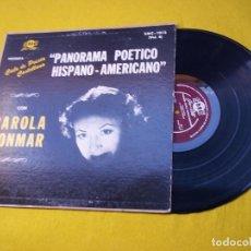 Disques de vinyle: LP CAROLA YONMAR - PANORAMA POETICO HISPANO-AMERICANO VOL.4 - US PRESS (VG+/VG+)Ç. Lote 206889052