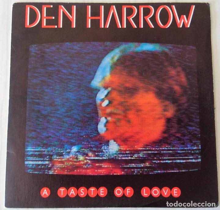 DEN HARROW - A TASTE OF LOVE CBS - 1983 (Música - Discos - Singles Vinilo - Disco y Dance)
