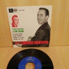 Discos de vinilo: ENRIQUE MONTOYA. CUATRO CANCIONES DE TONY LEBLANC. 1963.. Lote 206901366