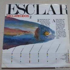 Dischi in vinile: ESCLARECIDOS - ESCLARECIDOS 2. Lote 206907185