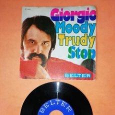 Discos de vinilo: GIORGIO. MODY TRUDY. STOP. BELTER RECORDS 1969. Lote 206910641