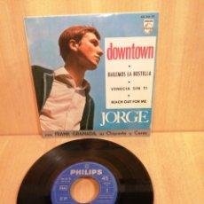 Discos de vinilo: JORGE. DOWNTOWN, VENECIA SIN TI, ETC. EP 1965.. Lote 206932581