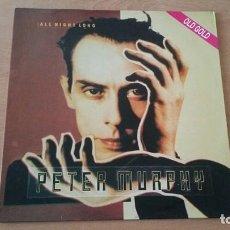 Discos de vinilo: MAXI PETER MURPHY ALL NIGHT LONG CONTRASEÑA RECORDS AÑO 1994. Lote 206955518