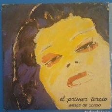 Discos de vinilo: SINGLE / EL PRIMER TERCIO / MESES DE OLVIDO - CERCA DE TI / DRO 1987 PROMO. Lote 206963486