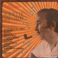 Discos de vinilo: BONET DE SAN PEDRO LP SIEMPRE..BONET DE SAN PEDRO LP BELTER DE 1975 RF-7857. Lote 206966406