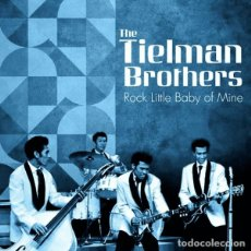 Discos de vinilo: THE TIELMAN BROTHERS ROCK LITTLE BABY OF MINE LP . ROCK AND ROLL INDOROCK. Lote 206975057