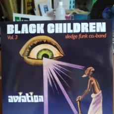 Discos de vinilo: BLACK CHILDREN SLEDGE FUNK CO. BAND*–VOL. 3 - AVIATION GRAND FATHER - LP VINILO NUEVO PRECINTADO. Lote 206977456