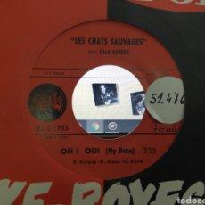 Discos de vinilo: LES CHATS SAUVAGES AVEC DICK RIVERS SINGLE OH! OUI FRANCIA 1962. Lote 206986872