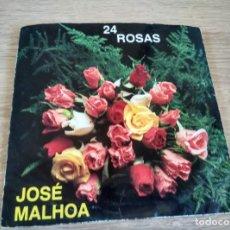 Discos de vinilo: 24 ROSAS - JOSE MALHOA - SINGLE. Lote 206989456