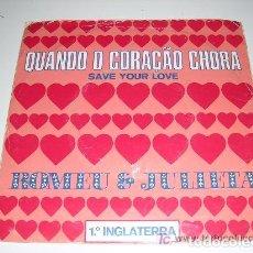 Discos de vinilo: QUANDO O CORAÇAO CHORA ROMEU& JULIETA 1983. Lote 206989511