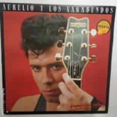 Discos de vinilo: AURELIO Y LOS VAGABUNDOS- PROMESAS ROTAS - LP 1987 + ENCARTE - VINILO COMO NUEVO.. Lote 206989713
