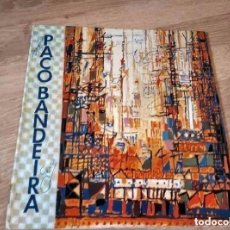 Discos de vinilo: PACO BANDEIRA - SEMIBREVES. Lote 206989957