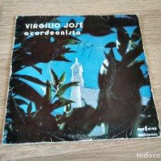 Discos de vinilo: VIRGILIO JOSE - ACORDEONISTA SINGLE. Lote 206990121