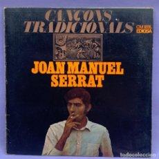 Discos de vinilo: LP CANÇONS TRADICIONALS - JOAN MANUEL SERRAT -CM189L EDIGSA. Lote 206993862